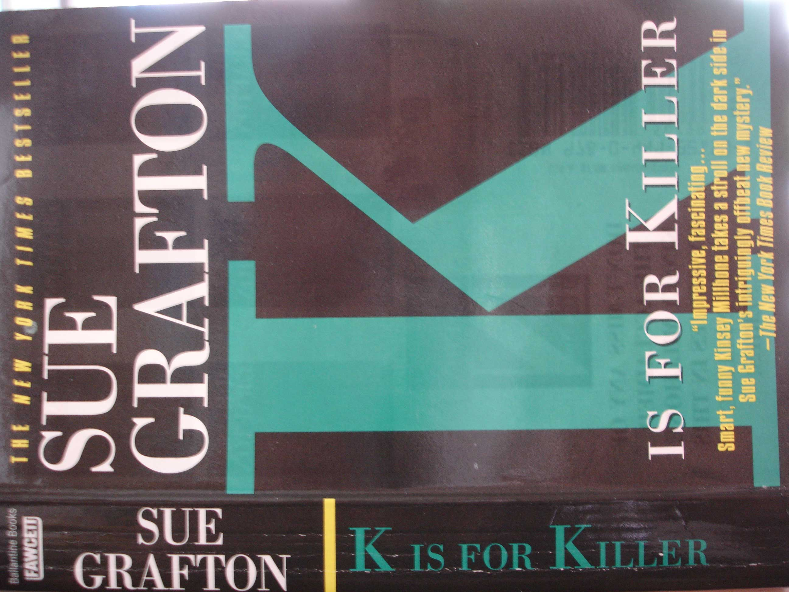 """€�k Is For Killer"""" By Sue Grafton"""