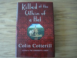 "Book Review: ""Killed at the Whim of a Hat"" by Colin Cotterill"
