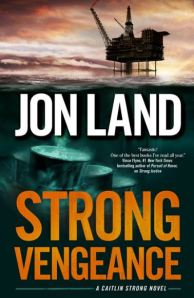 "Book Review: ""Strong Vengeance"" by Jon Land"