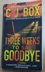 """Three Weeks To Say Goodbye"" by C. J. Box"