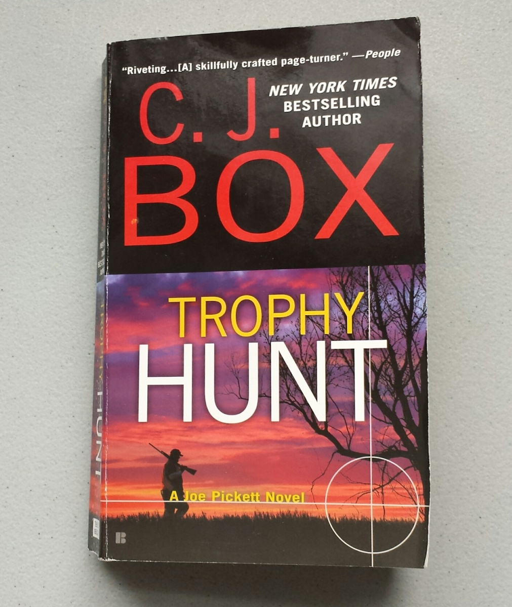 "Book Review: ""Trophy Hunt"" by C.J. Box"