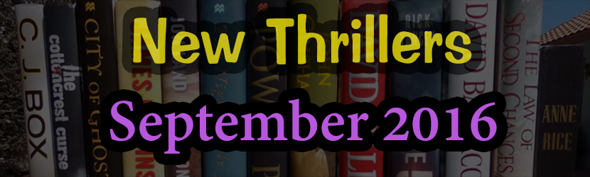 September 2016 Thrillers