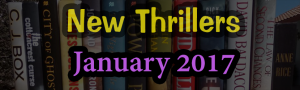 jan-2017-thrillers