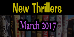 march-2017-thrillers