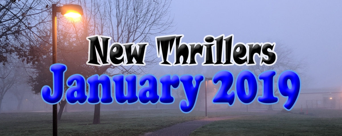 January 2019 Thrillers